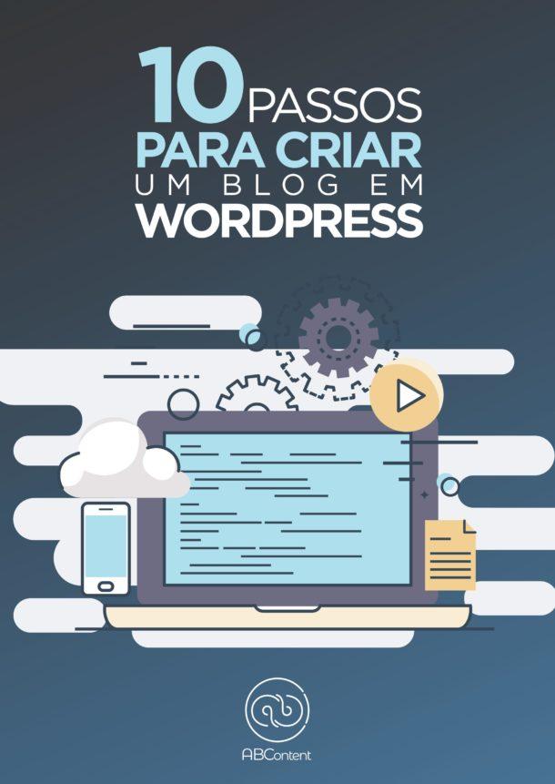 10 passos para construir seu blog em Wordpress